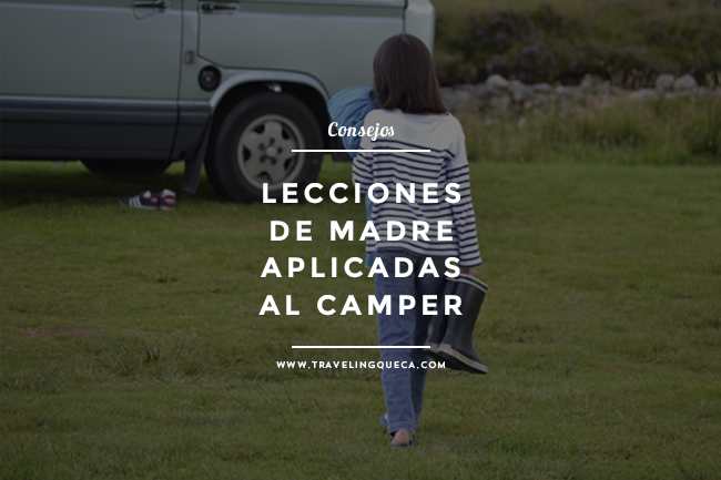 lecciones de madre aplicadas al camper