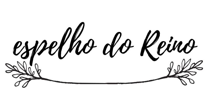 espelho do Reino