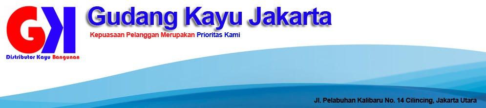 Gudang Kayu Jakarta menjual kayu kamper, meranti, borneo, kempas, dll