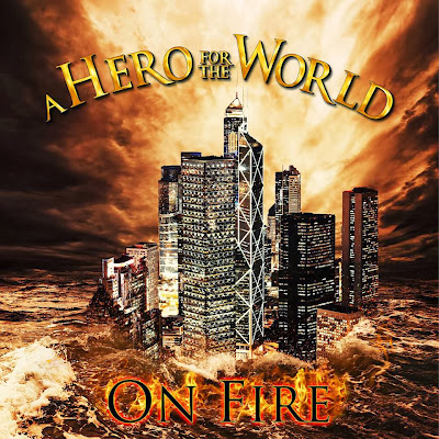 http://4.bp.blogspot.com/-Qx4CtxyYV9I/Ul9-CIgAV_I/AAAAAAAAAZU/PuwmprHADgE/s400/A+Hero+For+The+World+-+On+Fire+(Front+Cover).jpg