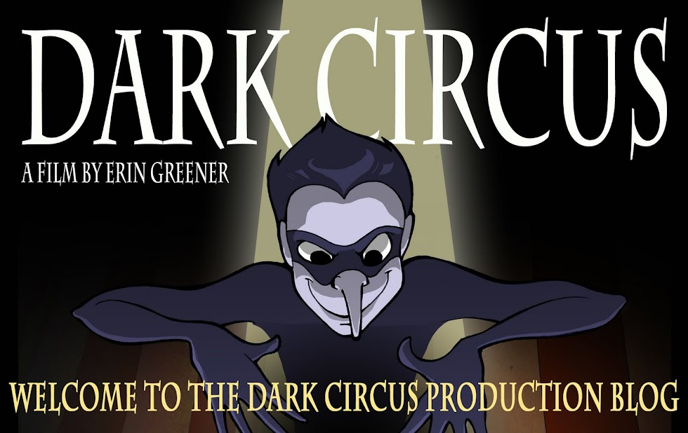 Dark Circus Production Blog