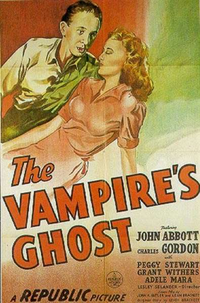 The Vampire's Ghost, Lesley Selander, Vampire films, Horror films, Vampire movies, Horror movies, blood movies, Dark movies, Scary movies, Ghost movies