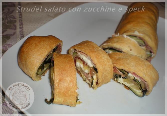 Strudel salato con zucchine e speck