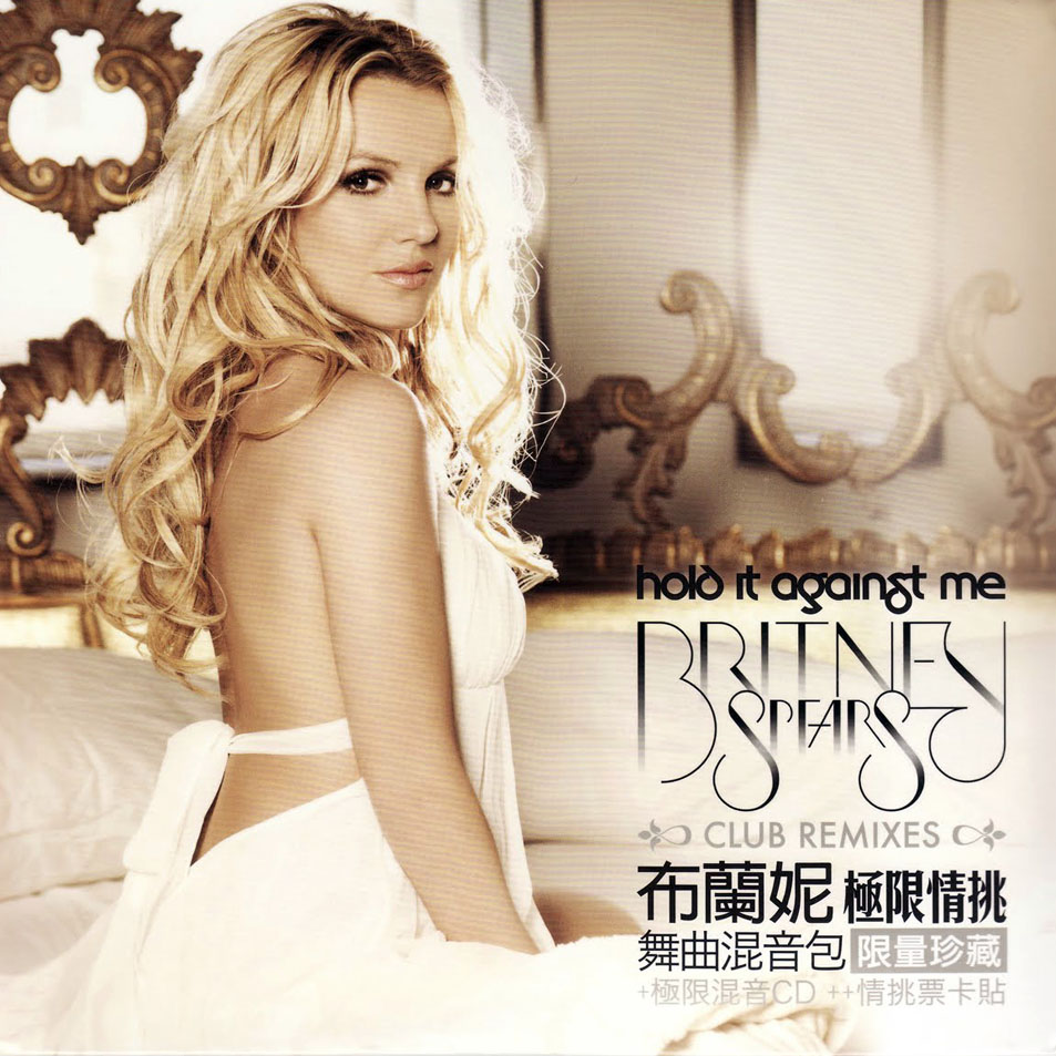 Single:Britney Spears-Hold It Against Me(Club Remixes)|Tawian|