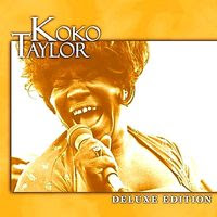 koko taylor - deluxe edition (2002)