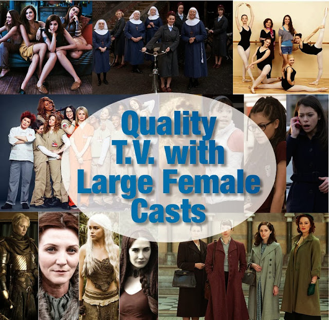 Quality T.V. Shows with Large Female Casts