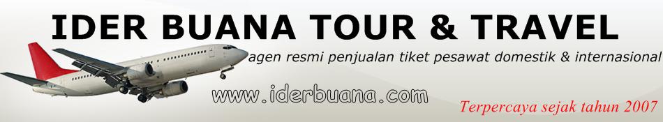 Ider Buana Tour & Travel  | Agen Resmi Tiket Pesawat Harga Promo