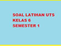 Soal UTS/ MID IPA Kelas 6 Semester 1/Ganjil