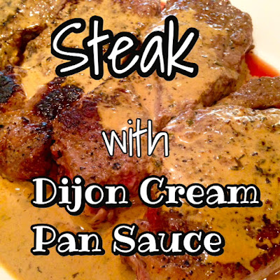 Steak With Dijon Cream Pan Sauce