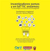 """CONFERENCIA MAGISTRAL """"Investigadores somos y en las TIC andamos"""""""