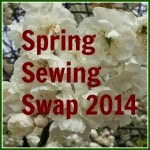 Spring Sewing Swap 2014
