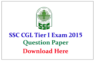 SSC CGL Tier 1 Exam 2015 Question Paper and Analysis