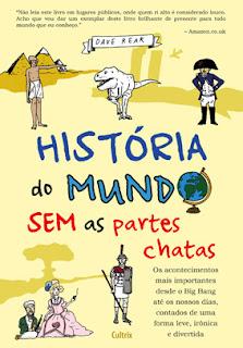 http://www.skoob.com.br/livro/355355-historia-do-mundo-sem-as-partes-chatas