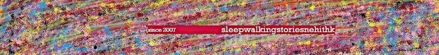 Sleepwalking Stories...