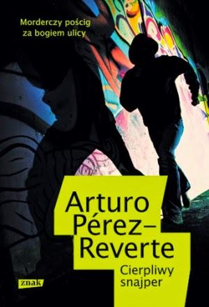 """Cierpliwy snajper"" - Arturo Pérez-Reverte"