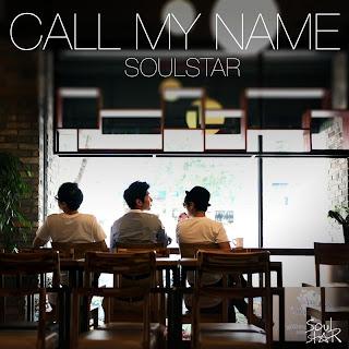 Soul Star (소울스타) - Call My Name