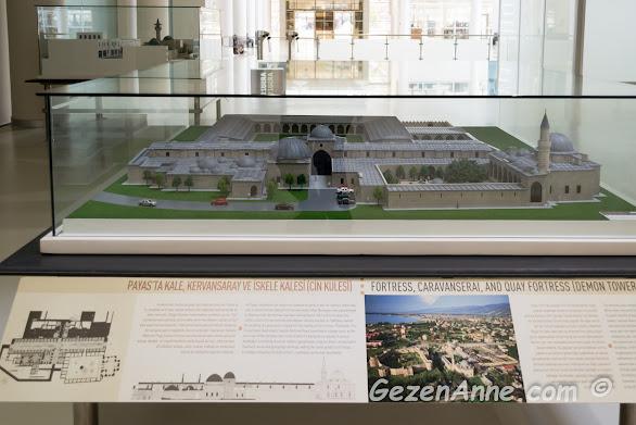 Payas'ta kale, kervansaray ve iskele kalesi (cin kulesi) maketi, Hatay arkeoloji müzesi