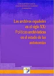 Portada Los archivos españoles del siglo XX