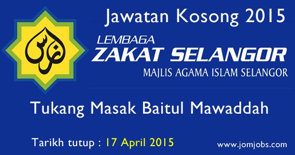 Jawatan Kosong Lembaga Zakat Selangor 17 April 2015