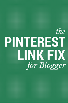 the Pinterest link fix for Blogger
