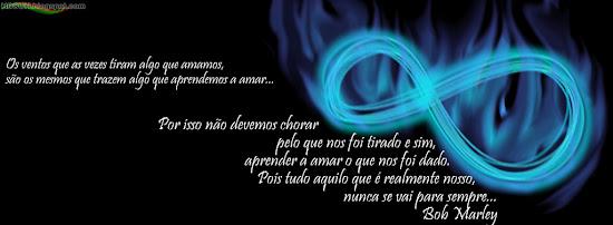 capa facebook simbolo Infinito fogo azul com frase do Bob Marley