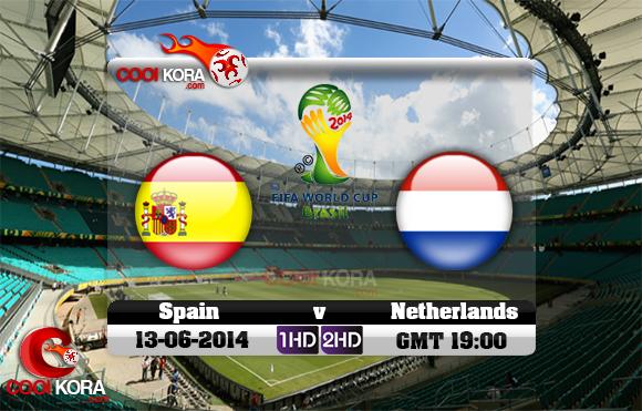 مشاهدة مباراة أسبانيا وهولندا بث مباشر 13-6-2014 علي بي أن سبورت كأس العالم Spain vs Netherlands