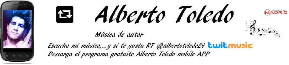 ALBERTO TOLEDO: TWITTER, VIDEOS Y CANCIONES DE CANTAUTORES, SINGER SONGWRITER