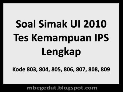 Soal Simak UI 2010 Tes Kemampuan IPS