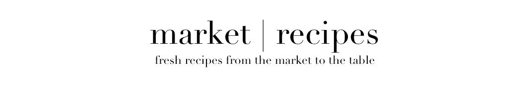 Market Recipes