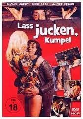 Laß jucken, Kumpel! (1972) Franz Marischka