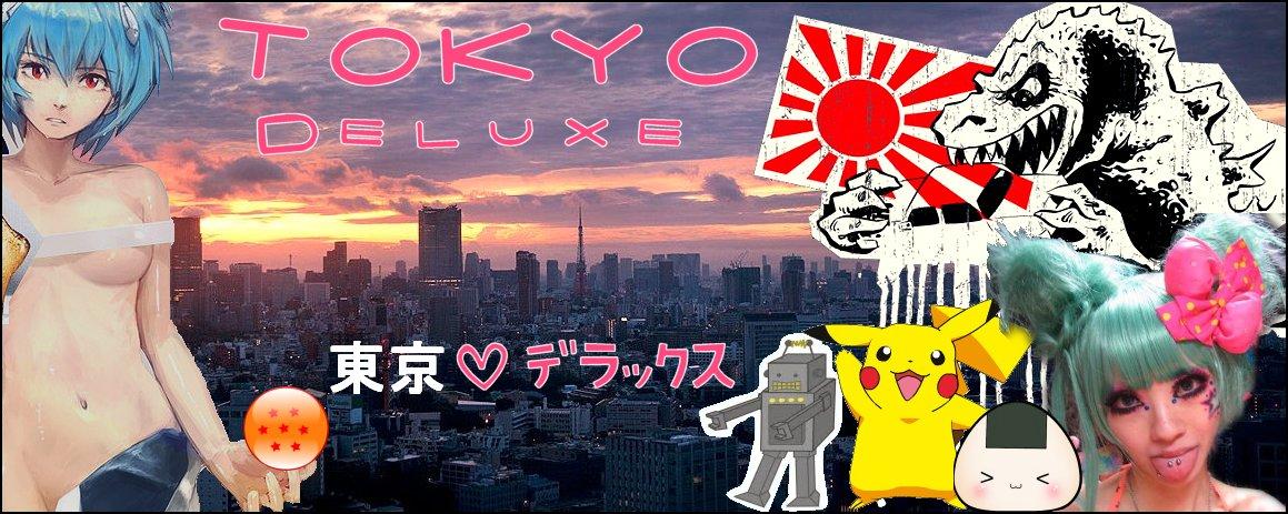 Tokyo ♥ Deluxe