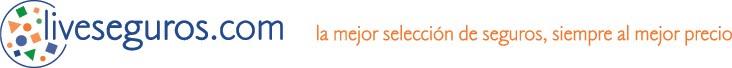 Liveseguros.com, el seguro al mejor precio