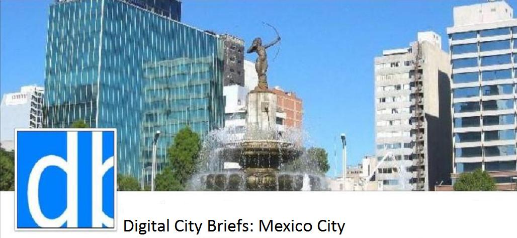Digital City Briefs - Mexico City