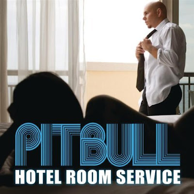 Pitbull - Hotel Room Service Lyrics