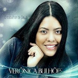 Veronica Bulhões - Trabalhar de Deus 2012