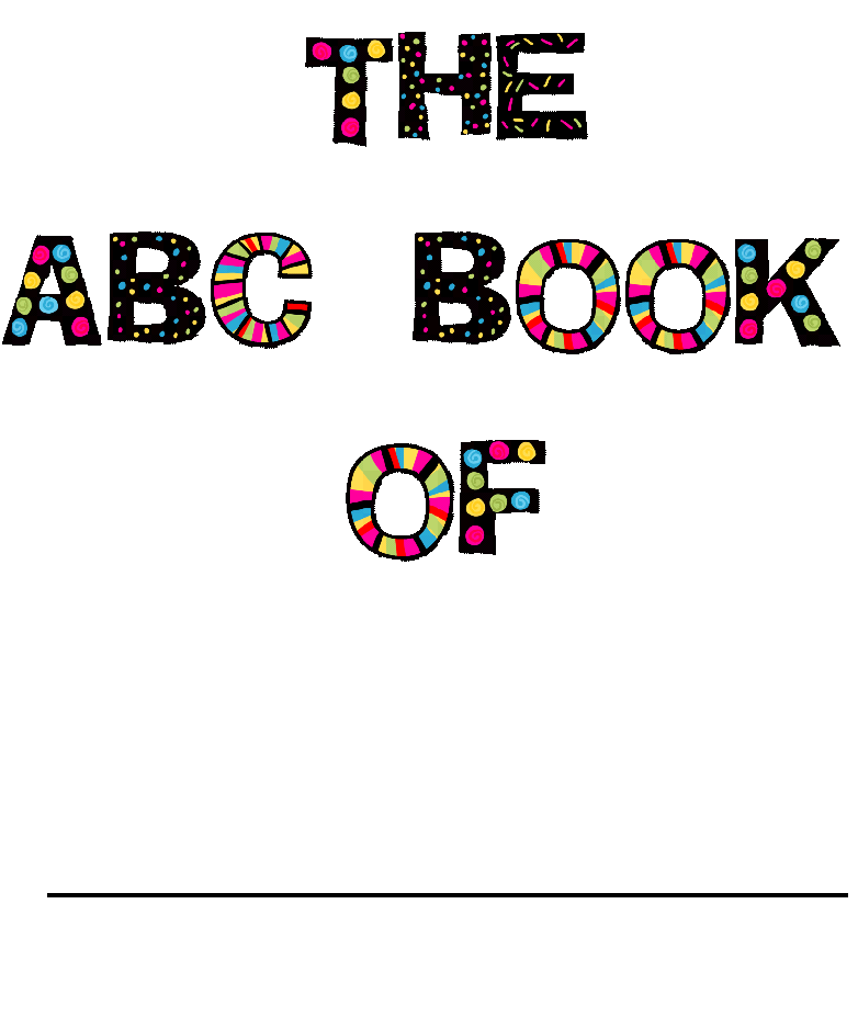 My Alphabet Book Printable Cover : Simply click here to be taken my tpt store where you