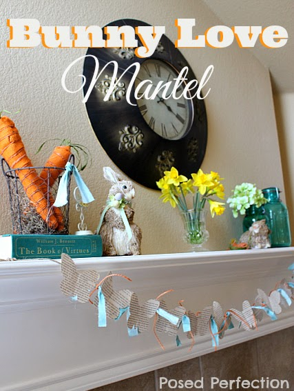 Bunny Love Mantel ~ more spring inspiration!