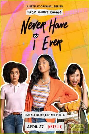 Never Have I Ever (2020) S01 All Episode [Season 1] Dual Audio [Hindi+English] Complete Download 480p