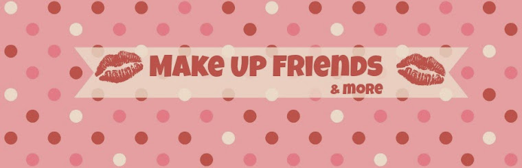 Make Up Friends & More