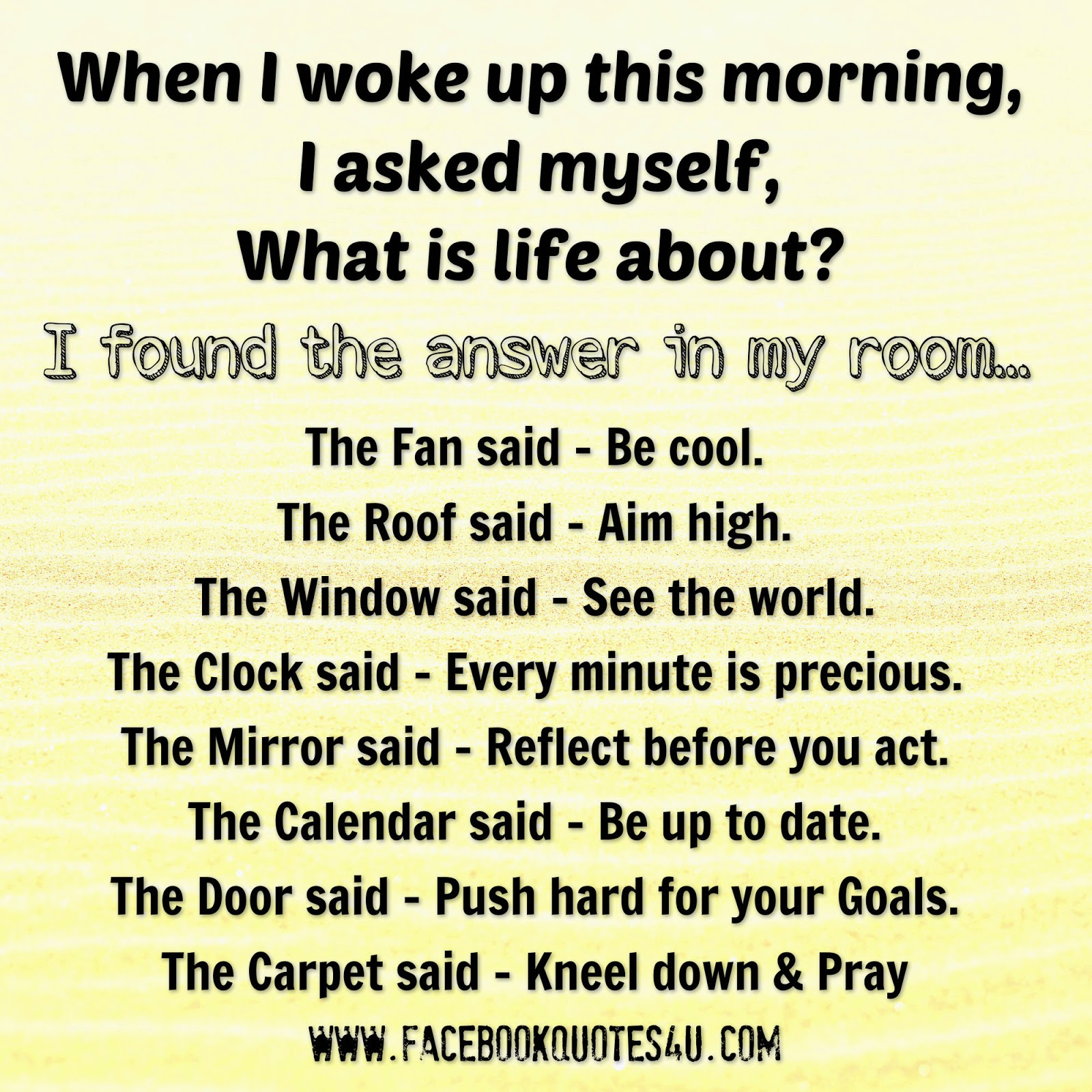 Morning Life Quotes Mesmerizing Quotes When I Woke Up This Morning I Asked Myself