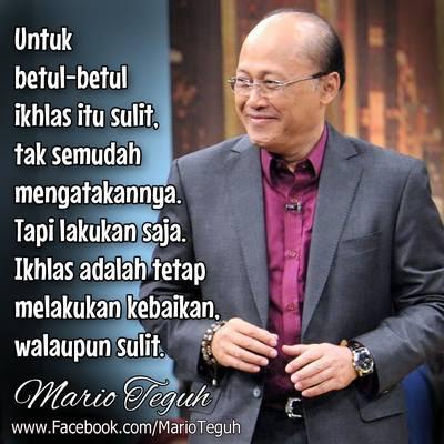 Mario Teguh : Untuk Betul-betulIkhlas Itu Sulit..