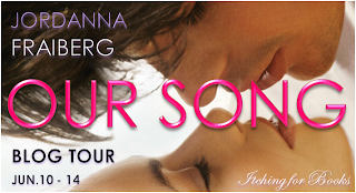 Jordanna Fraiberg's Our Song blog tour [guest post+giveaway]