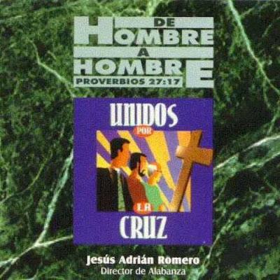 Jesus Adrian Romero – Unidos Por La Cruz (1996) Mega – PL