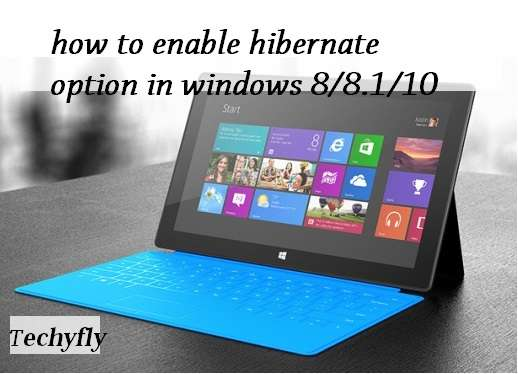 How to enable hibernate option in windows 8-8.1-10