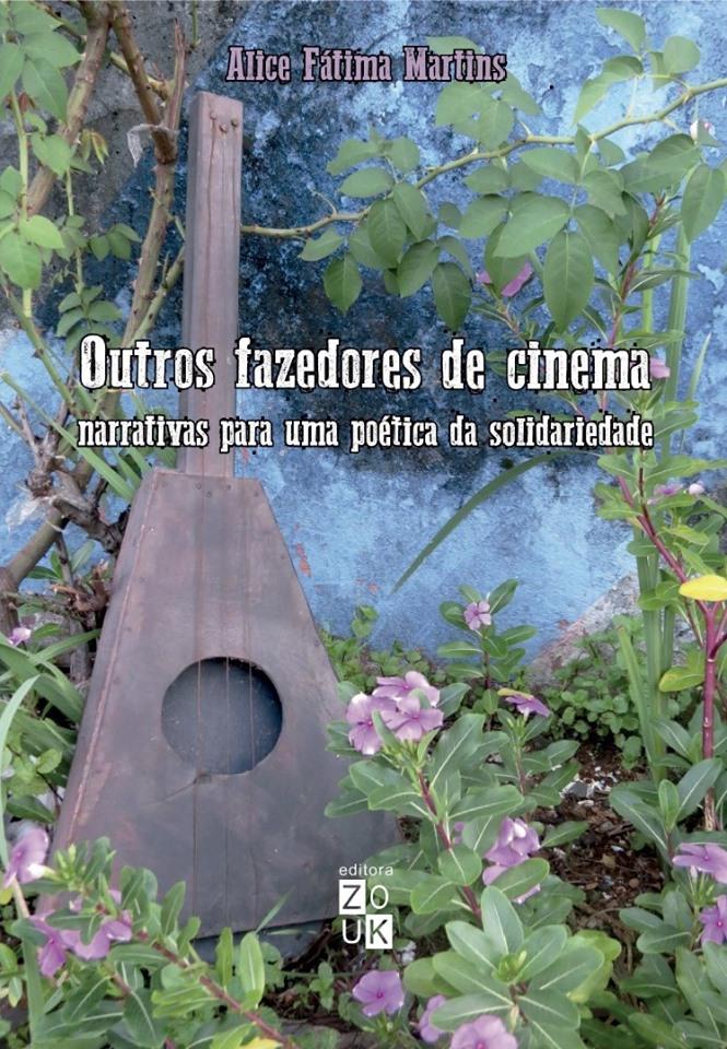 Outros fazedores de cinema: narrativas para uma poética da solidariedade