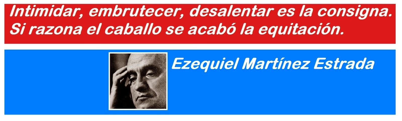 Ezequiel Martínez Estrada.