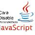 Cara Cepat Menonaktifkan/Disable Javascript di Mozilla Firefox
