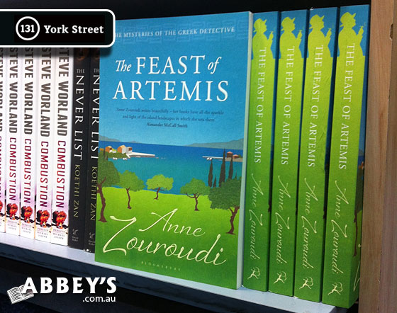 The Feast of Artemis by Anne Zouroudi at Abbey's Bookshop 131 York Street, Sydney