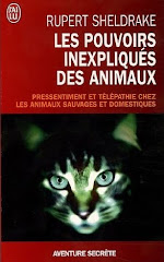 Les pouvoirs inexpliqus des animaux - Rupert Sheldrake