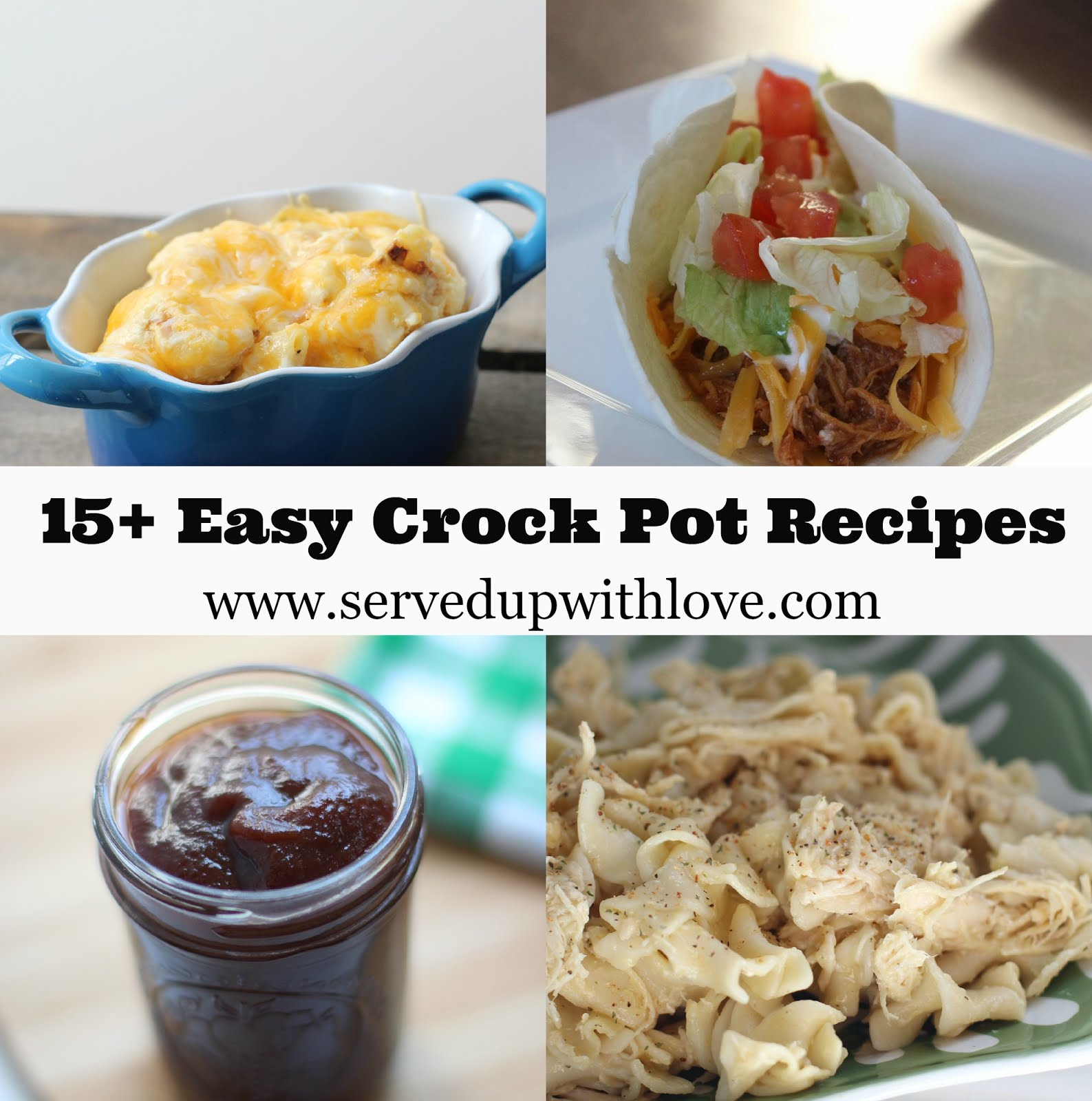 *15+ Easy Crock Pot Recipes*
